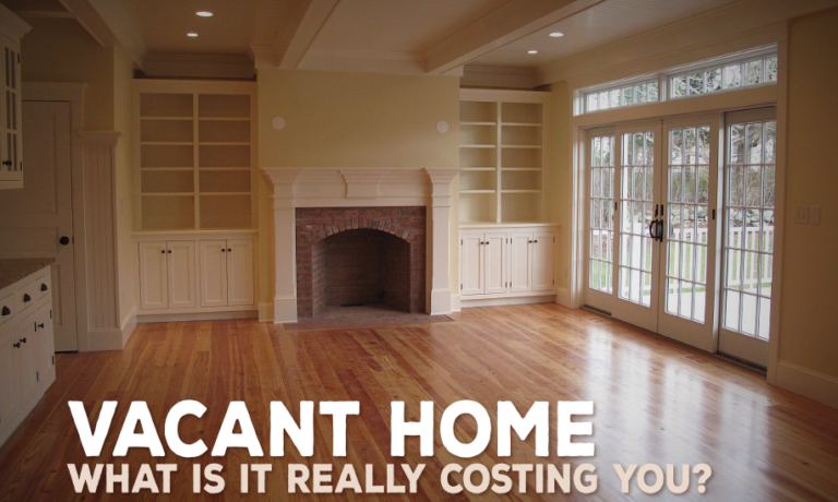 What is your Vacant Home Costing You?